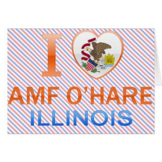 I Love AMF O'Hare, IL Card
