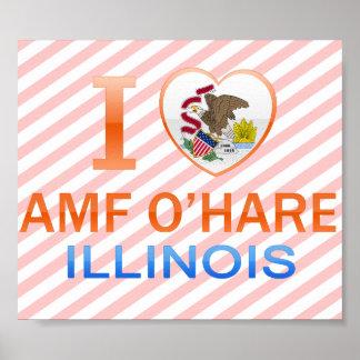 I Love AMF O'Hare, IL Posters