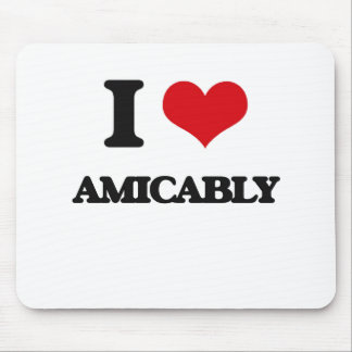 I Love Amicably Mouse Pad