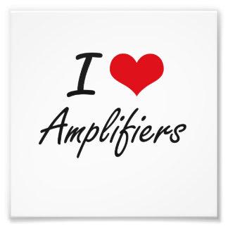 I Love Amplifiers Artistic Design Photo