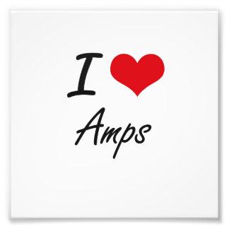 I Love Amps Artistic Design Photograph