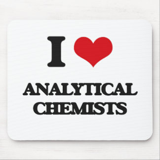 I love Analytical Chemists Mouse Pad