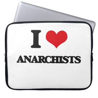I Love Anarchists Laptop Sleeve