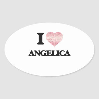 I love Angelica (heart made from words) design Oval Sticker