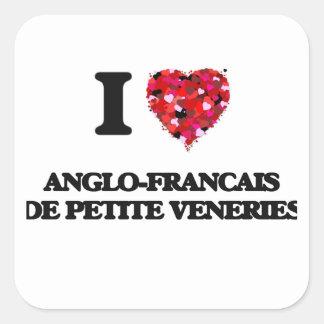 I love Anglo-Francais De Petite Veneries Square Sticker