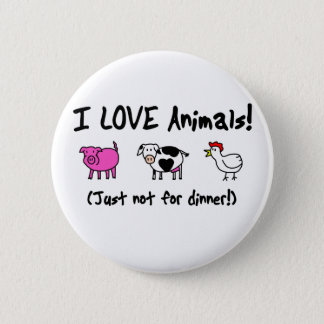 I Love Animals Vegetarian 6 Cm Round Badge