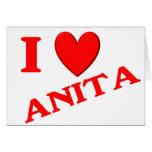 I Love Anita Greeting Cards