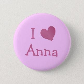 I Love Anna 6 Cm Round Badge