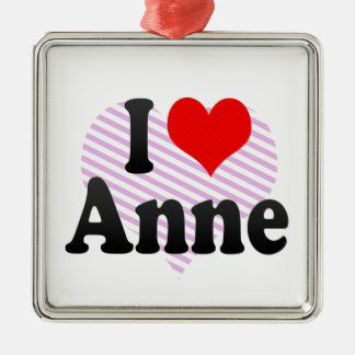 I love Anne Christmas Ornament