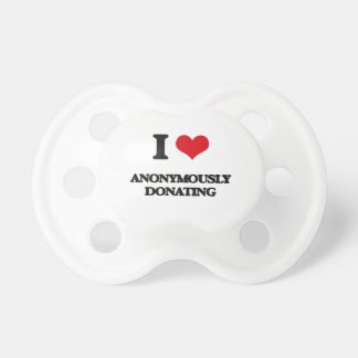I Love Anonymously Donating BooginHead Pacifier