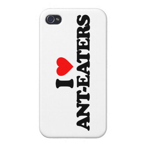 I LOVE ANT-EATERS CASE FOR iPhone 4