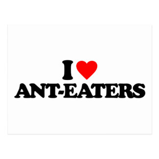 I LOVE ANT-EATERS POST CARDS