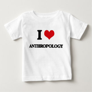 I Love Anthropology Baby T-Shirt