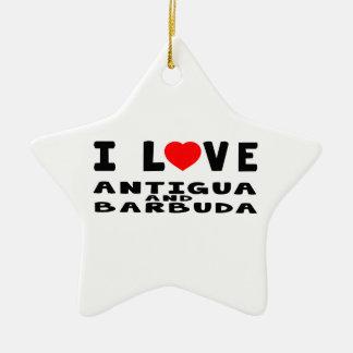 I Love Antigua and Barbuda Ceramic Star Decoration
