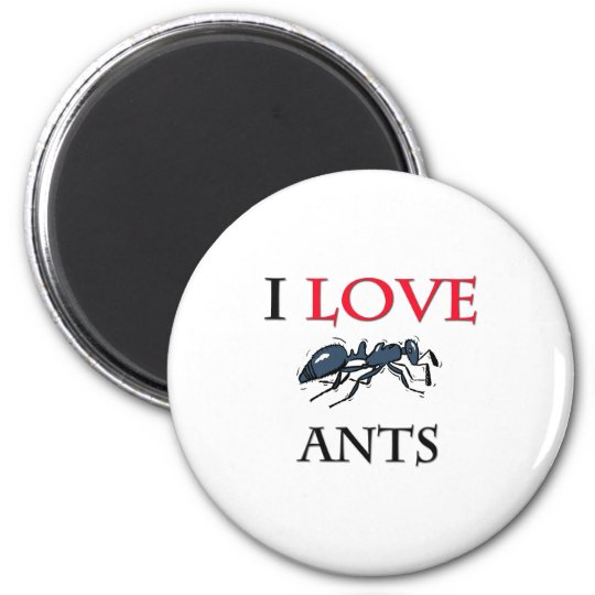I Love Ants 6 Cm Round Magnet
