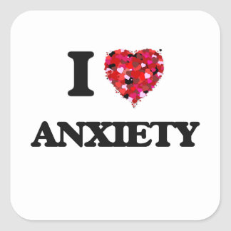 I Love Anxiety Square Sticker