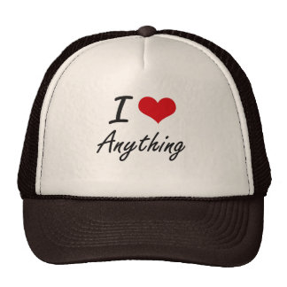 I Love Anything Artistic Design Cap