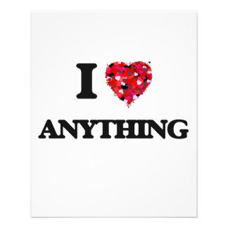 I Love Anything 11.5 Cm X 14 Cm Flyer