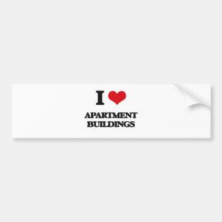 I Love Apartment Buildings Bumper Sticker