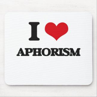 I Love Aphorism Mousepads