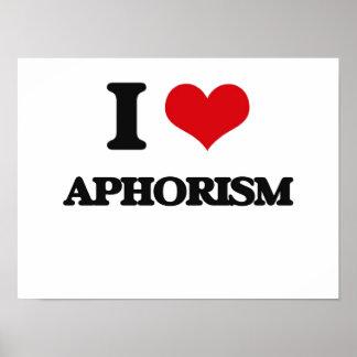 I Love Aphorism Print