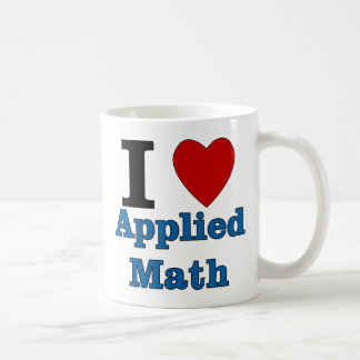 I Love Applied Math Basic White Mug