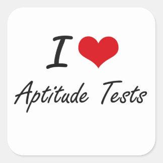 I Love Aptitude Tests Artistic Design Square Sticker