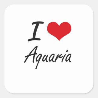 I Love Aquaria Artistic Design Square Sticker