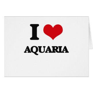 I Love Aquaria Greeting Card