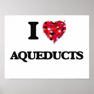 I Love Aqueducts Poster