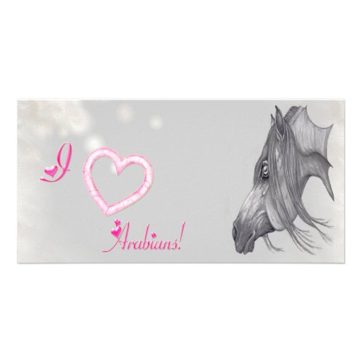 I Love Arabians, Arabian Horse Art Photo Card Template