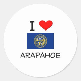 I Love Arapahoe Nebraska Round Sticker