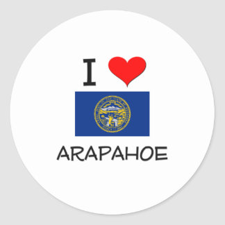 I Love Arapahoe Nebraska Round Stickers