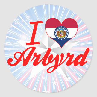 I Love Arbyrd Missouri Round Sticker