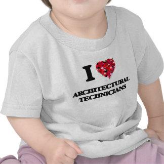 I love Architectural Technicians Tee Shirt