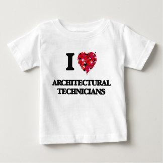 I love Architectural Technicians T Shirts