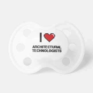 I love Architectural Technologists BooginHead Pacifier