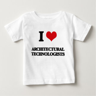 I love Architectural Technologists Shirts