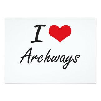 I Love Archways Artistic Design 13 Cm X 18 Cm Invitation Card