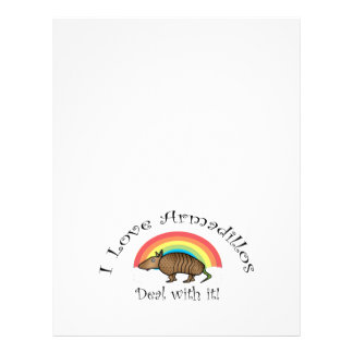 I love armadillos deal with it 21.5 cm x 28 cm flyer