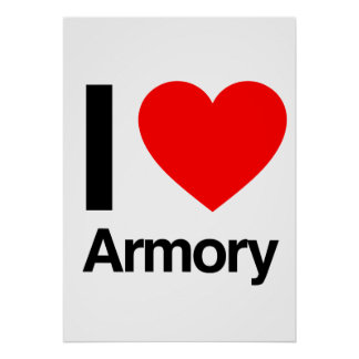 i love armory posters