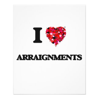 I Love Arraignments 11.5 Cm X 14 Cm Flyer