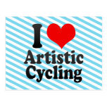 I love Artistic Cycling Post Card
