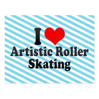 I love Artistic Roller Skating Postcard