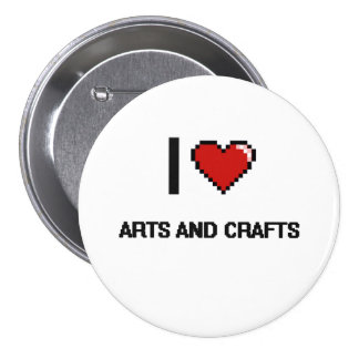 I Love Arts And Crafts Digital Retro Design 3 Inch Round Button