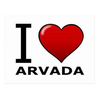 I LOVE ARVADA,CO - COLORADO POSTCARD