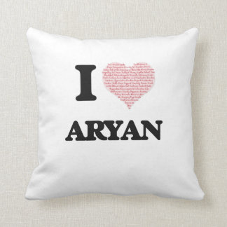 I Love Aryan (Heart Made from Love words) Throw Cushions