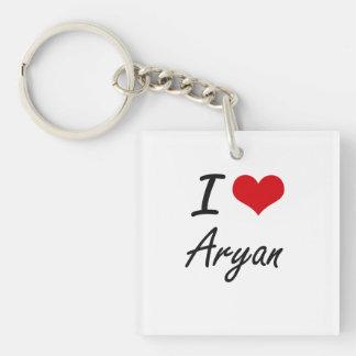 I Love Aryan Single-Sided Square Acrylic Key Ring
