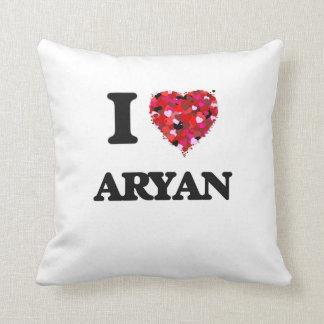 I Love Aryan Throw Cushions