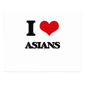 I Love Asians Post Cards
